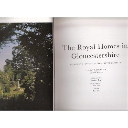 The Royal Homes in Gloucestershire By Geoffrey Sanders