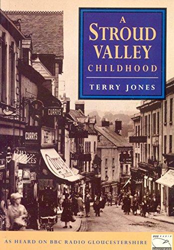 Stroud Valley Childhood by Terry Jones