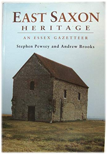 East Saxon Heritage By Stephen Pewsey
