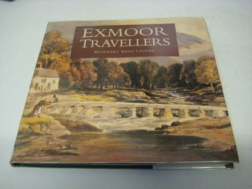 Exmoor Travellers By Rosemary Anne Lauder