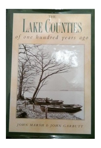 The Lake Counties of One Hundred Years Ago By John Marsh