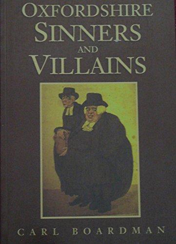 Oxfordshire Sinners By Carl Boardman