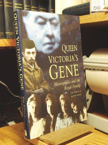 Queen Victoria's Gene By D. M. Potts