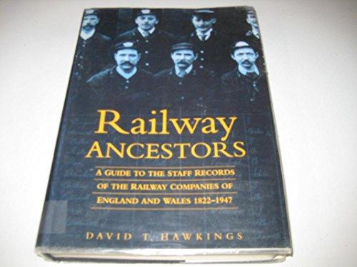 Railway Ancestors By David T. Hawkings