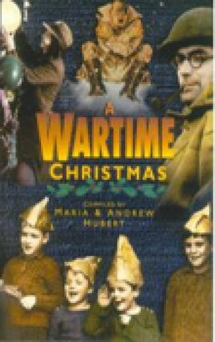 A Wartime Christmas by Maria Hubert
