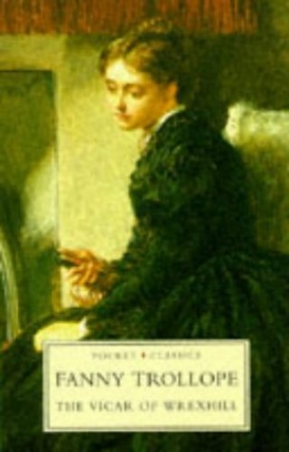 The Vicar of Wrexhill (Pocket Classics) by Frances Trollope