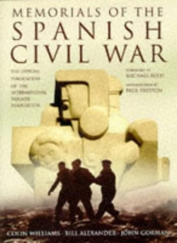 Memorials of the Spanish Civil War By Colin Williams