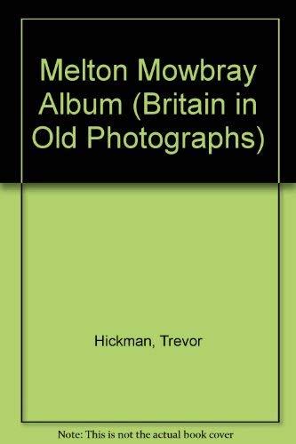 Melton Mowbray Album By Trevor Hickman