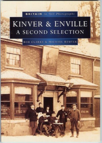 Kinver and Enville in Old Photographs By Bob Clarke