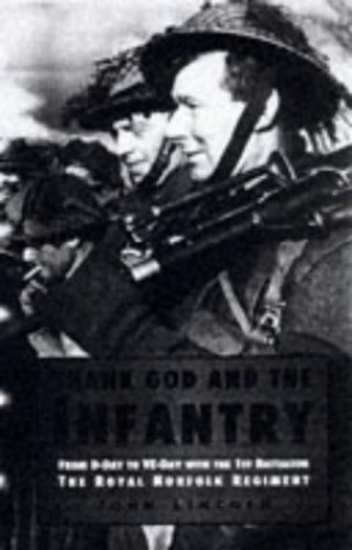 Thank God and the Infantry By John Lincoln