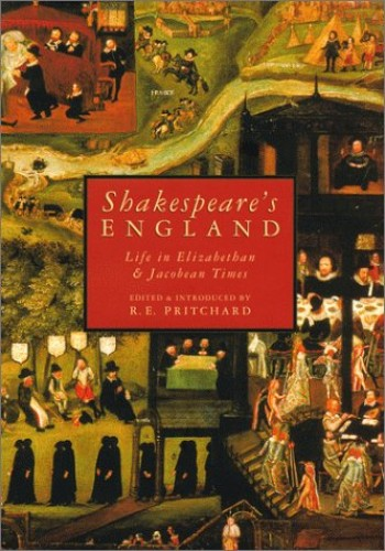 Shakespeare's England By R. E. Pritchard