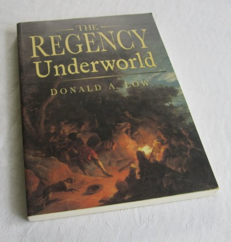 The Regency Underworld By Low A Donald