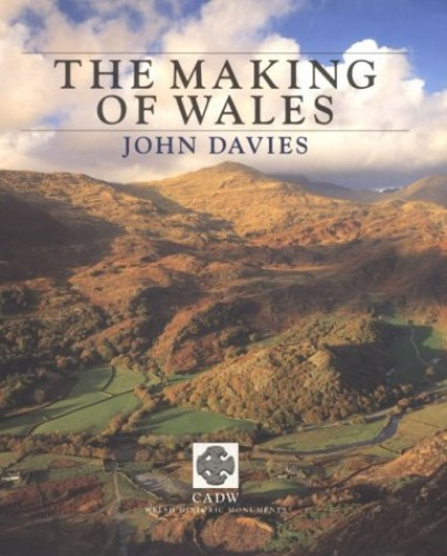 The Making of Wales by John Davies