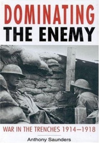 Dominating the Enemy By Anthony Saunders