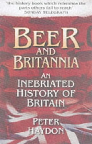 Beer and Britannia By Peter Haydon