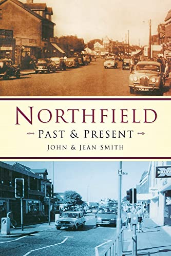 Northfield Past & Present By John Smith
