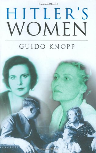 Hitler's Women by Guido Knopp