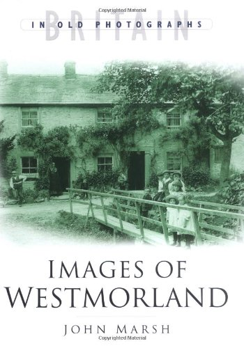 Images of Westmorland By John Marsh