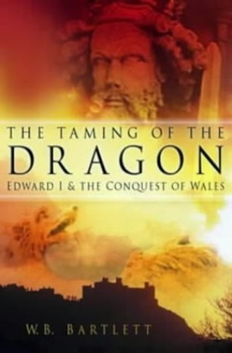 The Taming of the Dragon By W. B. Bartlett