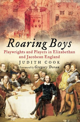 Roaring Boys By Judith Cook