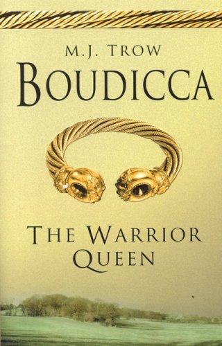 Boudicca By M. J. Trow
