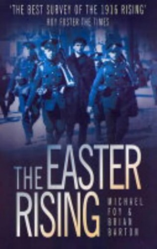 The Easter Rising By Michael Foy