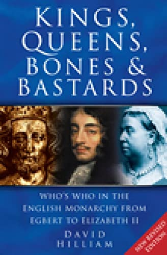 Kings, Queens, Bones & Bastards By David Hilliam
