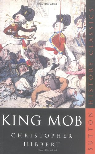King Mob By Christopher Hibbert
