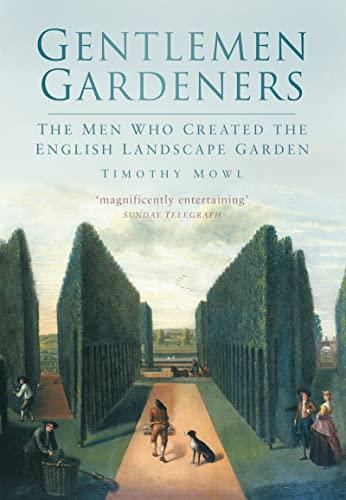 Gentlemen Gardeners By Timothy Mowl