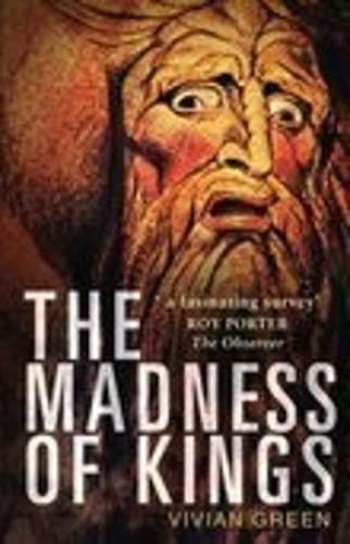 The Madness of Kings By Vivian Green