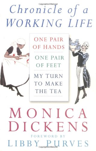 Chronicle of a Working Life by Monica Dickens