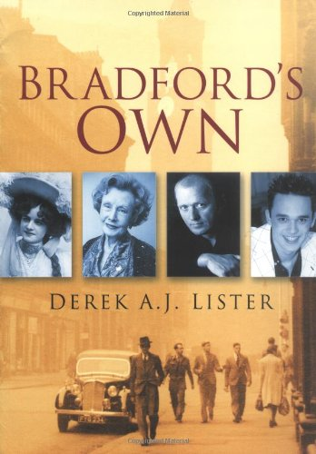 Bradford's Own by Derek A.J. Lister