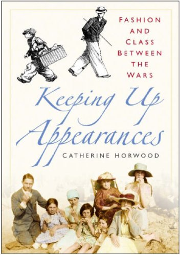 Keeping Up Appearances By Catherine Horwood