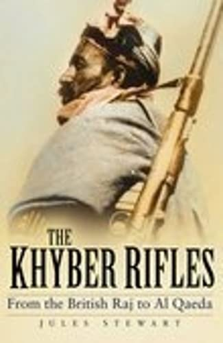 The Khyber Rifles By Jules Stewart