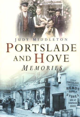Portslade Memories By Judy Middleton