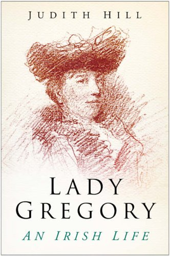 Lady Gregory By Judith Hill