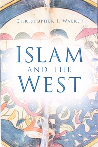 Islam and the West By Christopher J. Walker