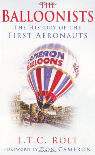 The Balloonists By L T C Rolt