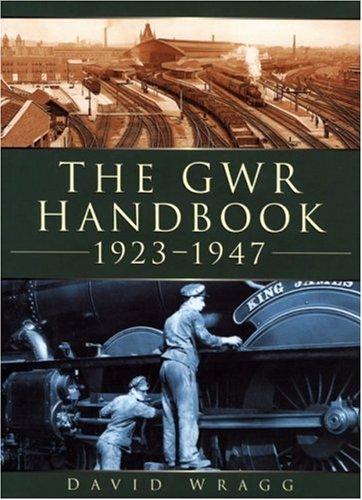 The GWR Handbook 1923-1947 By David Wragg