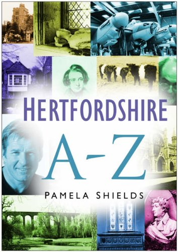 Hertfordshire A-Z by Pamela Shields