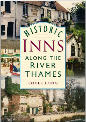 Historic Inns Along The River Thames By Roger Long