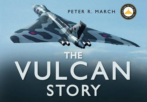 The Vulcan Story by March, Peter R 0750943998 The Cheap Fast Free Post