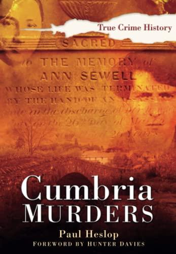 Cumbria Murders By Paul Heslop
