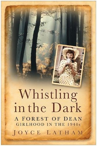 Whistling in the Dark By Joyce Latham