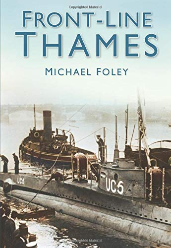 Front-Line Thames by Michael Foley