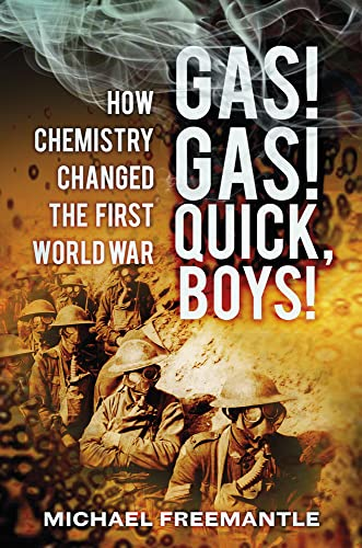 Gas! Gas! Quick, Boys By Michael Freemantle