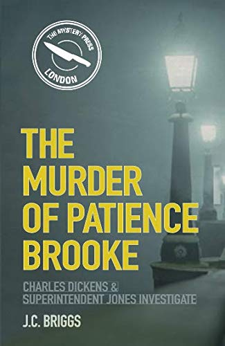 The Murder of Patience Brooke By J. C. Briggs