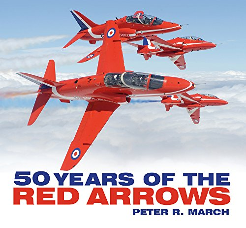 50 years of the Red Arrows By Peter R. March