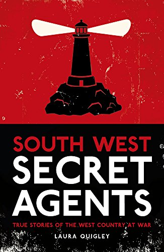 South West Secret Agents By Laura Quigley