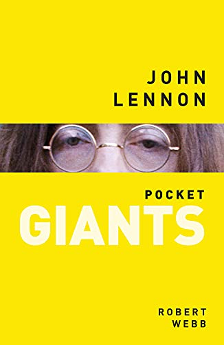 John Lennon: pocket GIANTS By Robert Webb